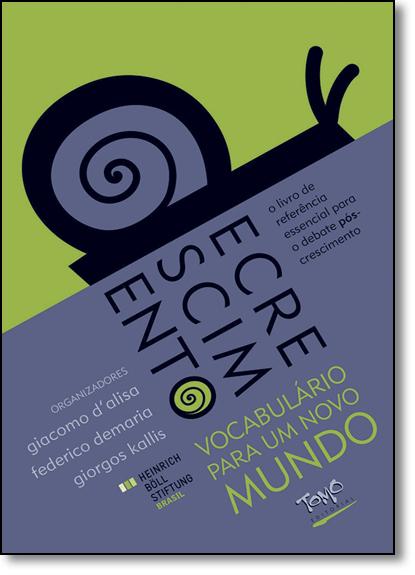 Decrescimento: Vocabulário Para um Novo Mundo, livro de Giacomo De Alisa