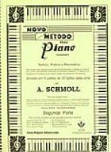 NOVO MÉTODO PARA PIANO - 2ª PARTE, livro de A. Schmoll