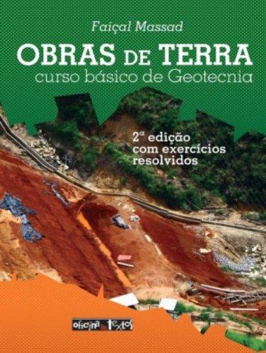 Obras de Terra: Curso Básico de Geotecnia - Com Exercícios, livro de Faiçal Massad