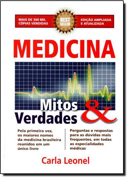 Medicina: Mitos e Verdades, livro de Carla Leonel