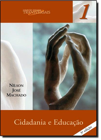 Cidadania e Educação, livro de Nílson José Machado