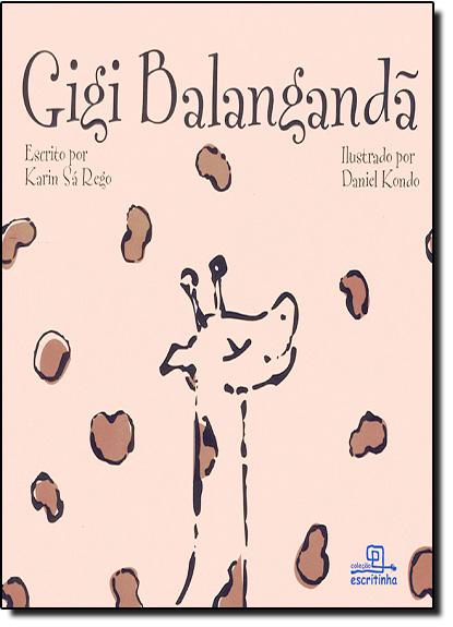 Gigi Balanganda, livro de Karin Sá Rego