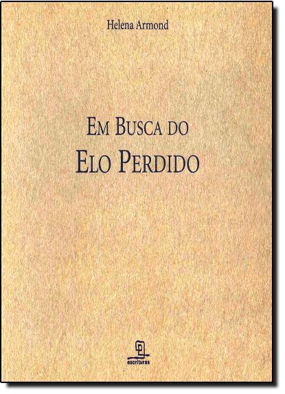 Em Busca do Elo Perdido, livro de Helena Armond