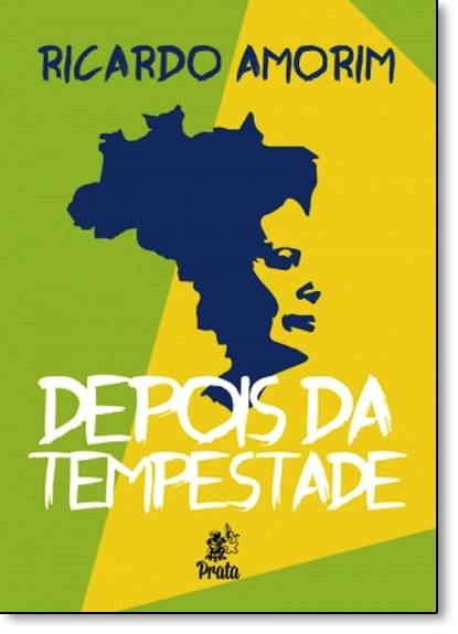 Depois da Tempestade, livro de Ricardo Amorim