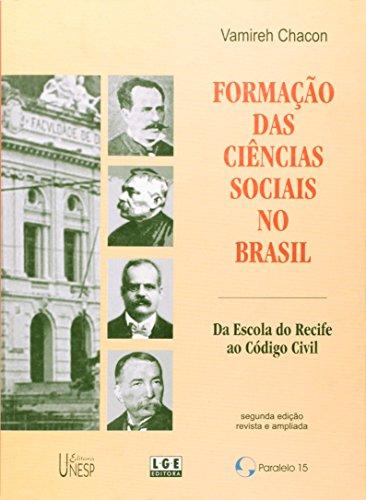 Formação das Ciências Sociais no Brasil: Da Escola do Recife ao Código Civil, livro de Vamireh Chacon