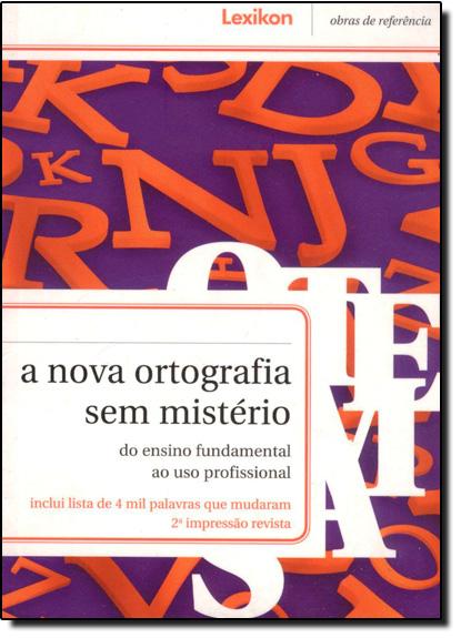Nova Ortografia Sem Mistério, A, livro de GEIGER / MENEZES