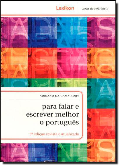 Para Falar e Escrever Melhor o Português, livro de Adriano da Gama Kury