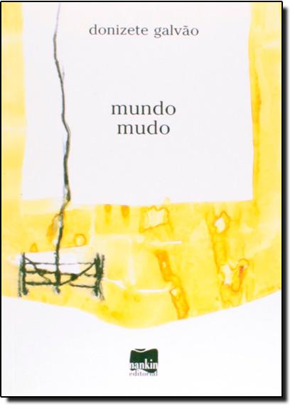 Mundo Mudo, livro de Donizete Galvão