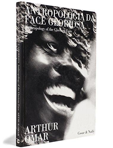Antropologia da face gloriosa, livro de Arthur Omar