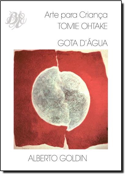 Gota D´água - Arte Para Criança, livro de Tomie Ohtake