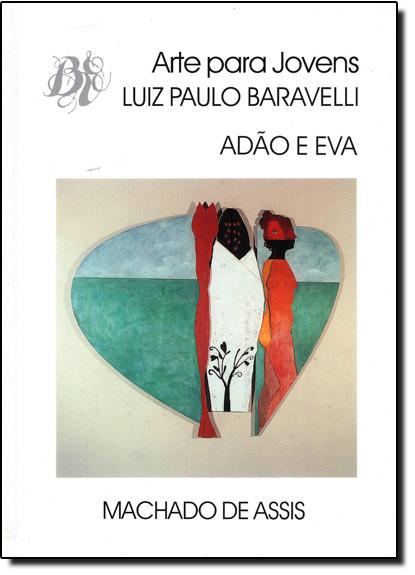 ADAO E EVA, livro de ASSIS / BARAVELLI