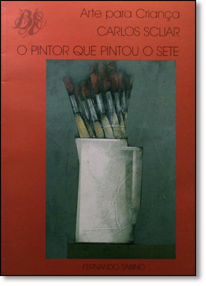 Pintor que Pintou o Sete, O, livro de Fernando Sabino