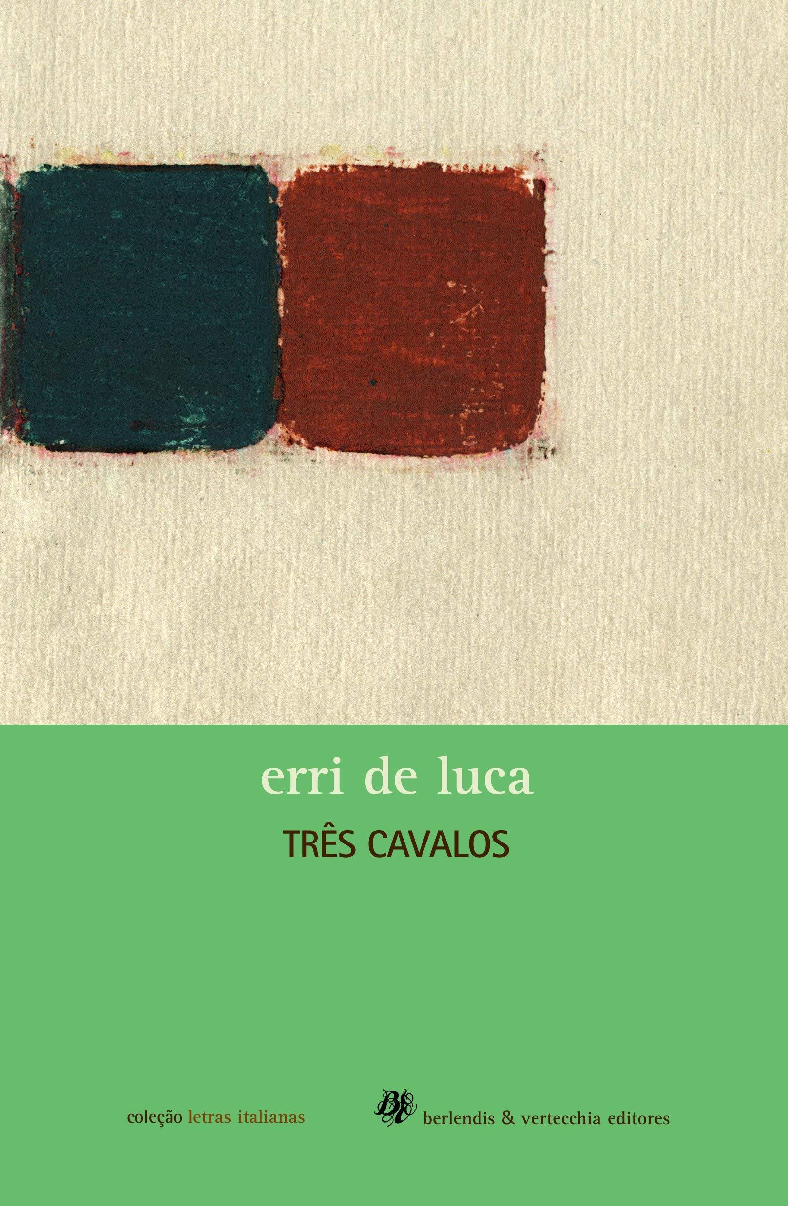 TRES CAVALOS, livro de LUCA