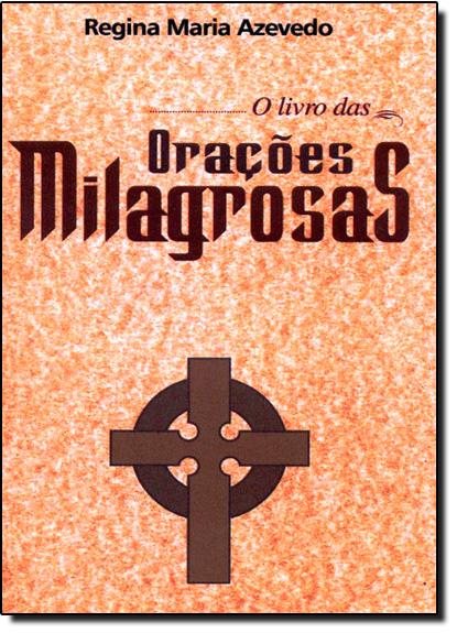 Livro das Orações Milagrosas, O, livro de Regina Azevedo