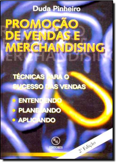 PROMOCAO DE VENDAS E MERCHANDISING, livro de Robson Pinheiro
