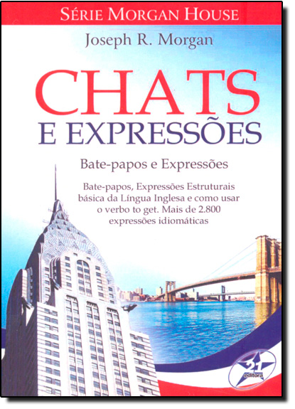 Chats e Expressões: Bate-papos e Expressões - Série Morgan House, livro de Joseph R. Morgan