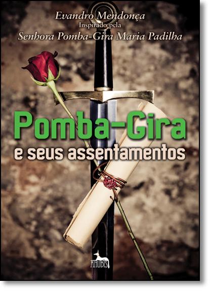 Pomba-Gira e seus Assentamentos, livro de Evandro Mendonça