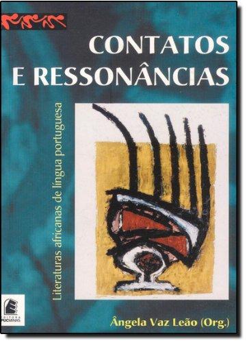 Contatos e Ressonâncias. Literaturas Africanas de Língua Portuguesa, livro de Angela Vaz Leão