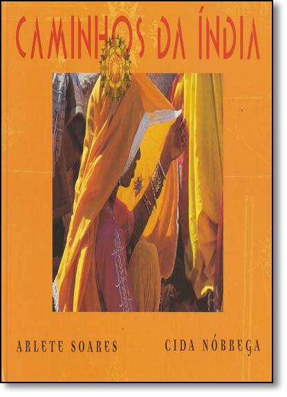 Caminhos da Índia, livro de Cida Nobrega