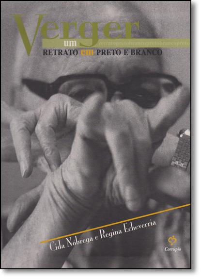 Verger: Um Retrato em Preto e Branco, livro de Cida Nobrega