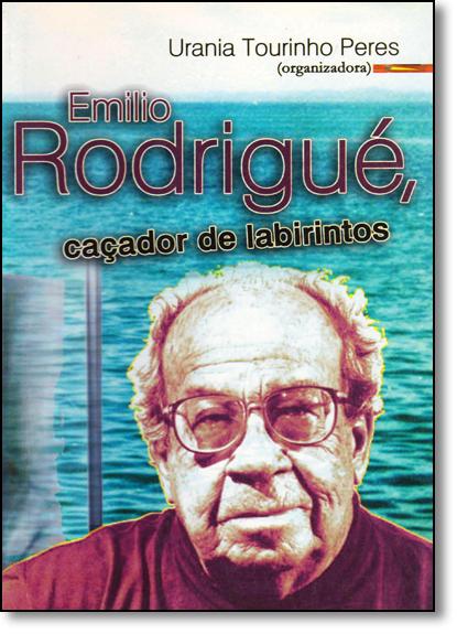 Emilio Rodrigué, Caçador de Labirintos, livro de Urania Tourinho Peres