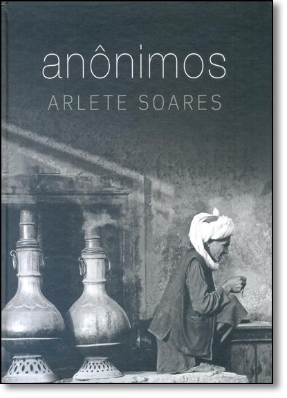 Anônimos, livro de Arlete Soares