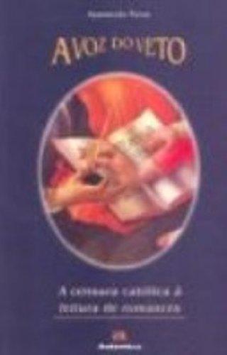 A Voz do Veto. Censura Católica a Leitura de Romances, livro de Aparecida Paiva