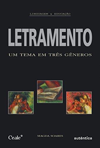 Letramento. Um Tema em Três Géneros, livro de Magda Soares