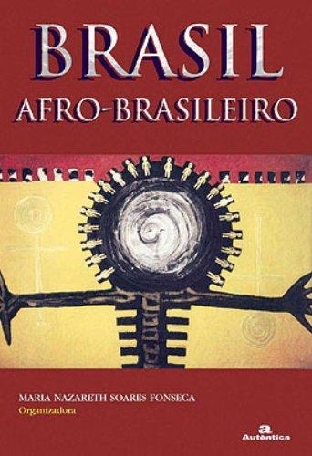 Brasil Afro-Brasileiro, livro de Maria Nazareth Soares Fonseca