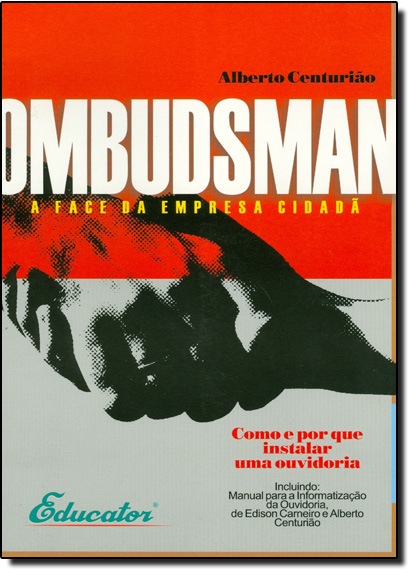 OMBUDSMAN - A FACE DA EMPRESA CIDADA, livro de CENTURIAO