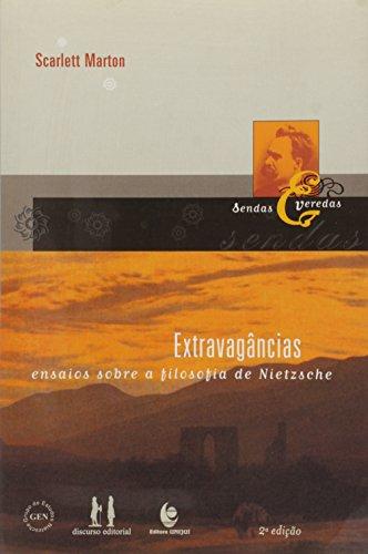 EXTRAVAGANCIAS: ENSAIOS SOBRE A FILOSOFIA DE NIETZSCHE, livro de MARTON