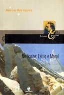 Nietzsche: Estilo e Moral, livro de André Luiz Mota Itaparica