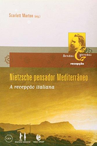 Nietzsche pensador Mediterrâneo - A recepção italiana, livro de Scarlett Marton (Org.)