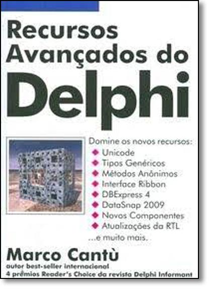 Recursos Avançados do Delphi, livro de Marco Cantù