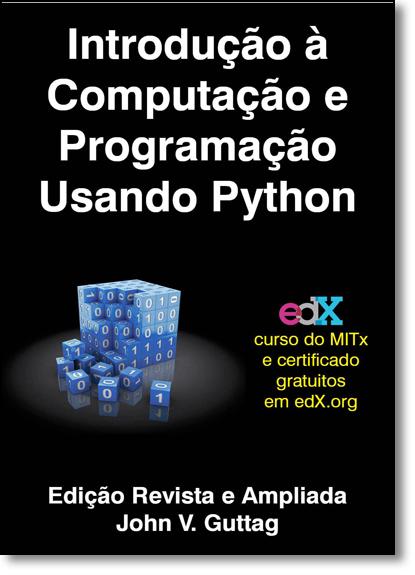 Introdução À Computação e Programação Usando Python, livro de John V. Guttag