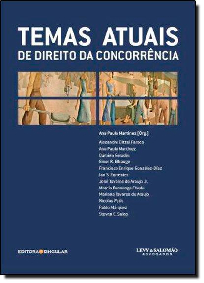 Temas Atuais de Direito da Concorrência, livro de Ana Paula Martinez