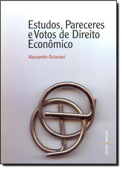 Estudos, Pareceres e Votos de Direito Econômico, livro de Alessandro Octaviani