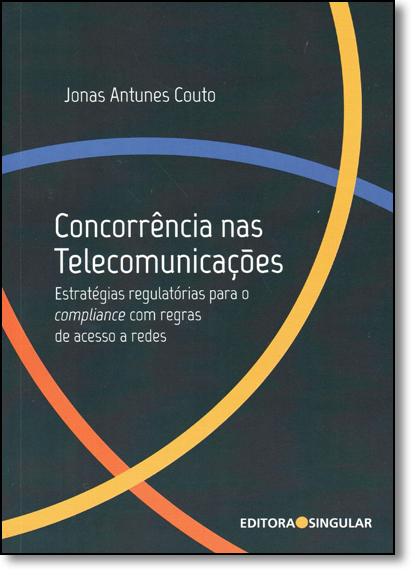Concorrência nas Telecomunicações, livro de Jonas Antunes Couto