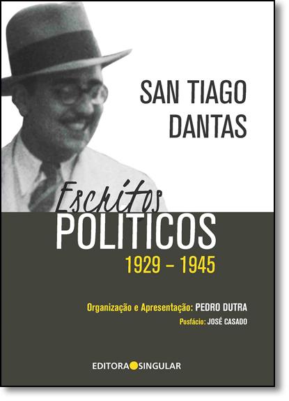 Escritos Políticos: 1929-1945, livro de Pedro Dutra