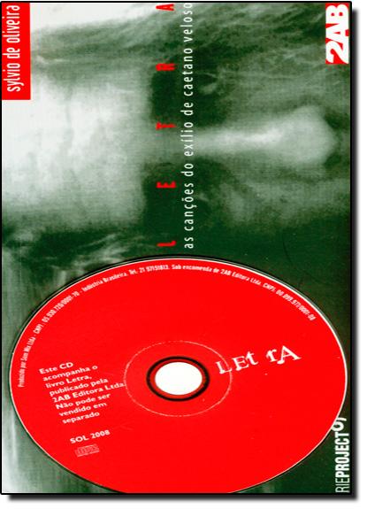 Letra: As Canções do Exílio de Caetano Veloso, livro de Sylvio de Oliveira