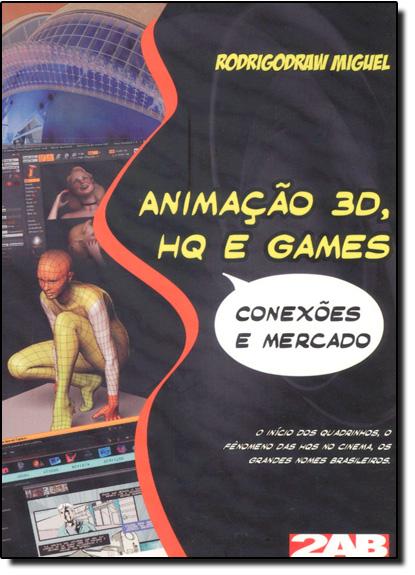 Animação 3d, Hq e Games, livro de Rodrigo Draw Miguel