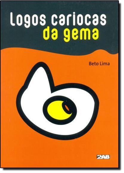 Logos Cariocas da Gema, livro de Beto Lima