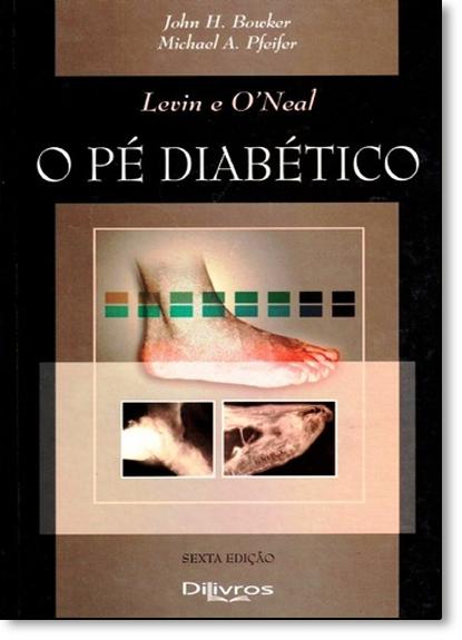 Pé Diabético, O, livro de John H. Bowker