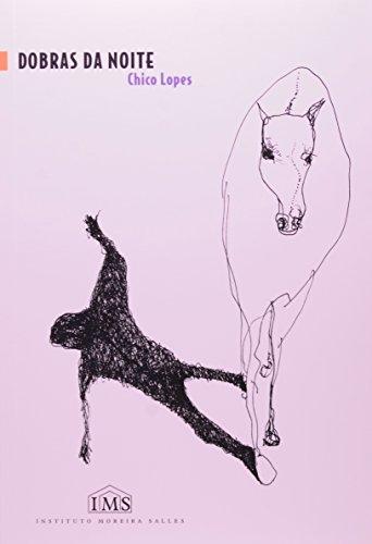 Dobras Da Noite, livro de Chico Lopes