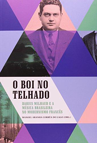 O Boi No Telhado (+ CD), livro de Manoel Aranha Corea do Lago