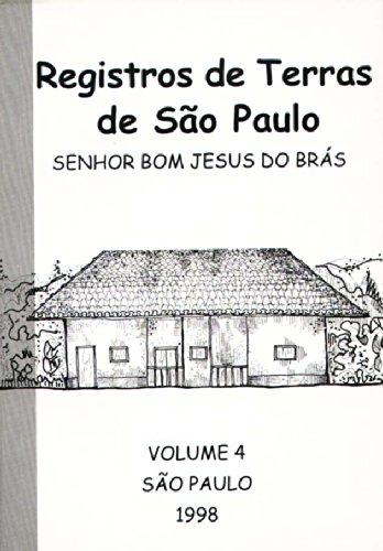 Registro de Terras de São Paulo - vol. 4, livro de PEREIRA, Lauro Ávila  (coordenação)