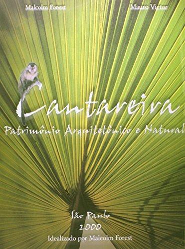 Cantareira, patrimônio arquitetônico e natural, livro de Malcolm Forest e Mauro Victor