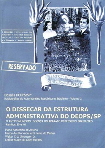 Dossiê DEOPS SP vol. 3 - O Dissecar da Estrutura, livro de AQUINO, Maria Aparecida de