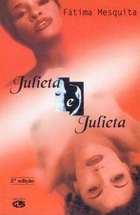 JULIETA E JULIETA, livro de Fátima Mesquita