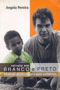 RETRATO EM BRANCO E PRETO, livro de Aldemar A. Pereira